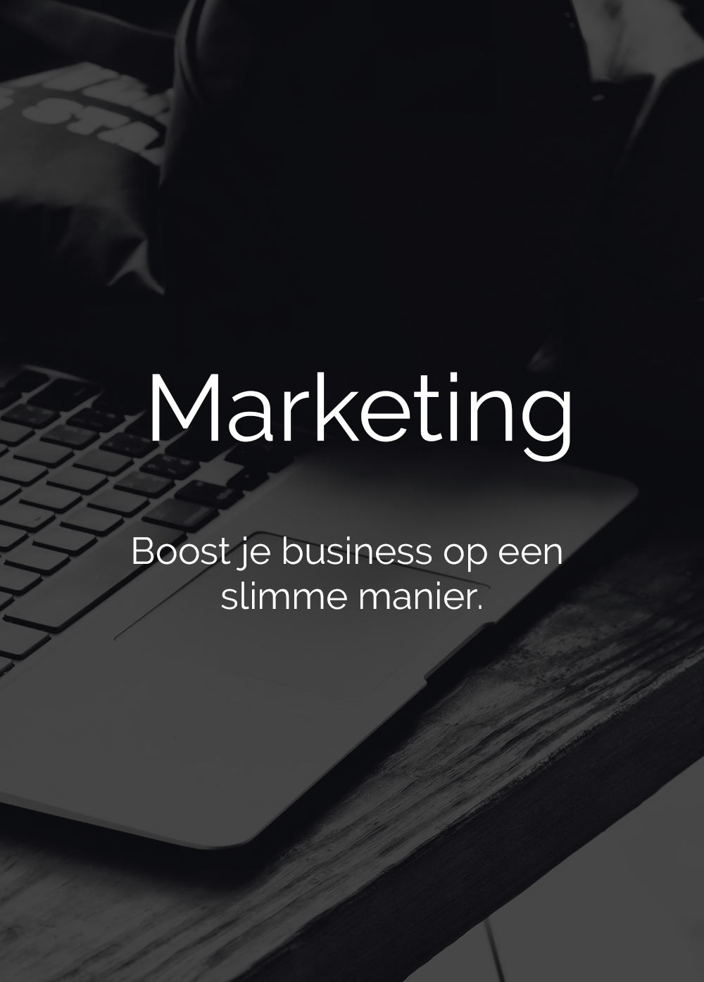 Marketing - Boost je business op een slimme manier.